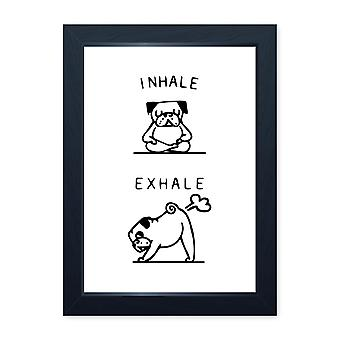 Inhale Exhale Funny Pug Dog Poster Print, Toilet Bathroom Wall Art Gift Decor
