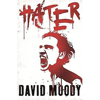 Hater by Moody & David