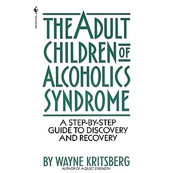 Adult Children of Alcoholics Syndro by Kritsberg