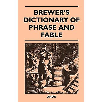Brewers Dictionary of Phrase and Fable by Anon