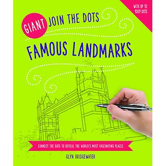 Giant Join the Dots Famous Landmarks by Illustrated by Glyn Bridgewater