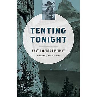 Tenting Tonight by Rinehart