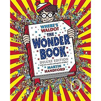 Where's Waldo? the Wonder Book - Deluxe Edition by Martin Handford - M