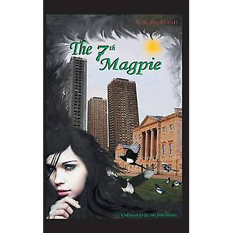 The 7th Magpie by McVeigh & R. K.