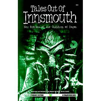 Tales Out of Innsmouth New Stories of the Children of Dagon by Price & R. M.