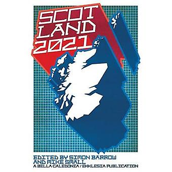 Scotland 2021 by Barrow & Simon
