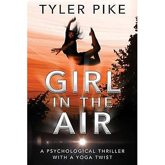 Girl in the Air by Pike & Tyler