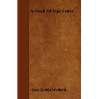 A Pinch Of Experience by Walford & Lucy Bethia