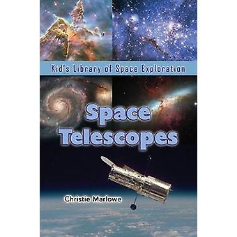 Space Telescopes by Marlowe & Christie