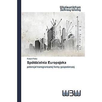Spdzielnia Europejska by Pakla Robert