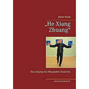 He Xiang Zhuang by Wahle & Stefan