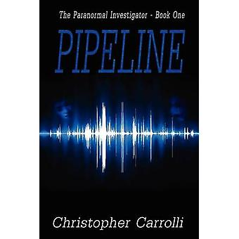 Pipeline by Carrolli & Christopher