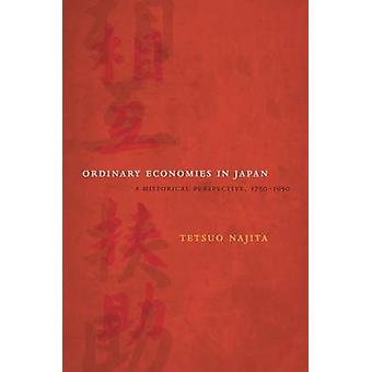 Ordinary Economies in Japan - A Historical Perspective - 1750-1950 by