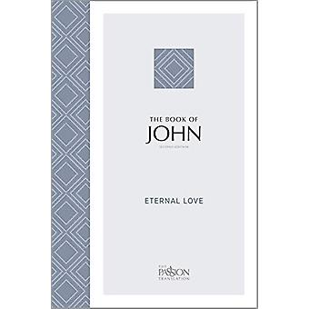 Tpt John (2nd Edition) - Eternal Love by Brian Simmons - 9781424559084