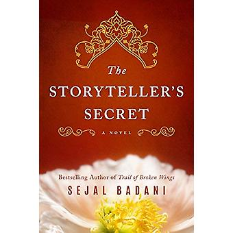 The Storyteller's Secret - A Novel by Sejal Badani - 9781503949089 Book