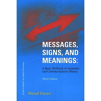 Messages - Signs - and Meaning - A Basic Textbook in Semiotics and Com
