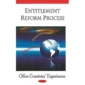 Entitlement Reform Process - Other Countries' Experiences by Governmen