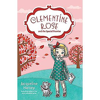 Clementine Rose and the Special Promise 11 by Jacqueline Harvey - 978