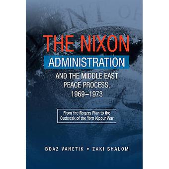 Nixon Administration & the Middle East Peace Process - 1969-1973 - Fro