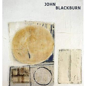 John Blackburn - The Human and the Abstract by Ian Massey - 9781911408