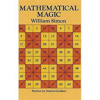 Mathematical Magic (New edition) by William Simon - 9780486275932 Book