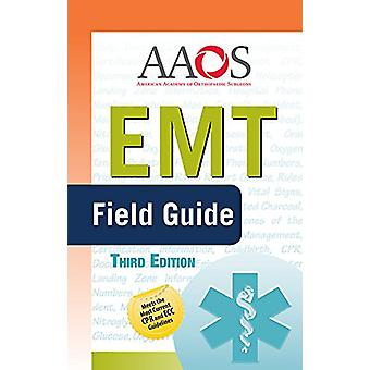 EMT Field Guide by American Academy of Orthopaedic Surgeons (AAOS) -