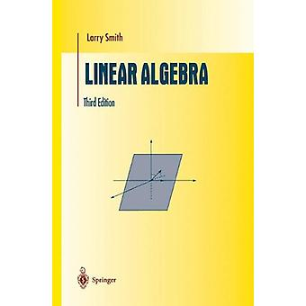 Linear Algebra by Larry Smith - 9781461272380 Book