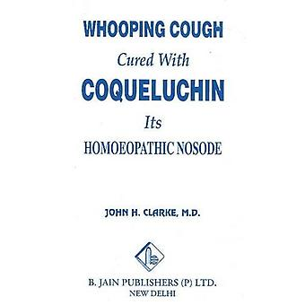 Whooping Cough Cured W Coquel.
