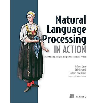 Natural Language Processing in Action - Understanding - analyzing - an