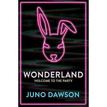 Wonderland door Juno Dawson - 9781786541055 Boek
