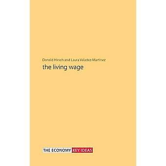 The Living Wage by Donald Hirsch - 9781911116455 Book