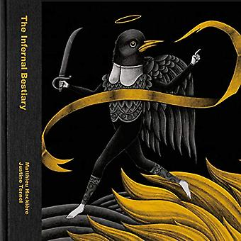 The Infernal Bestiary by Matthieu Hackiere - 9781584237013 Book