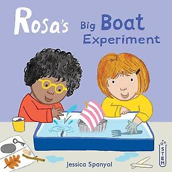 Rosa's Big Boat Experiment by Jessica Spanyol - 9781786283634 Book