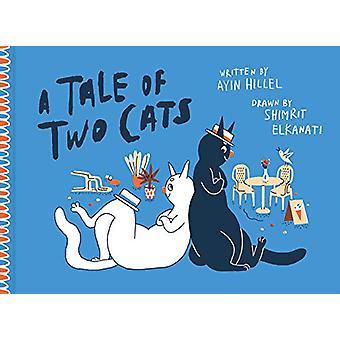 A Tale Of Two Cats by Ayin Hillel - 9781683962663 Book