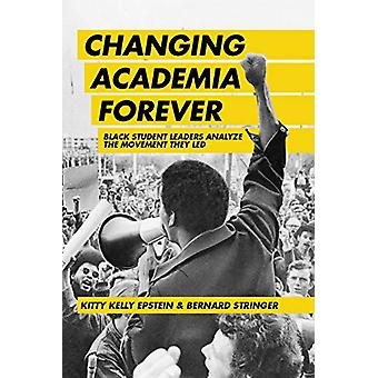 Changing Academia Forever - Black Student Leaders Analyze the Movement