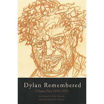 Dylan Remembered by David N Thomas