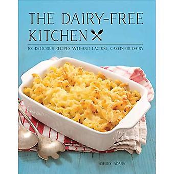 Den Mjölkfria Kök: 100 Läckra Recept utan laktos, casein, eller mejeriprodukter