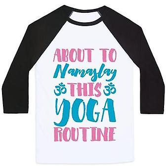 About to namaslay this yoga routine unisex classic baseball tee