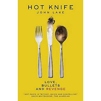 Hot Knife by John Lake - 9780955469916 Book