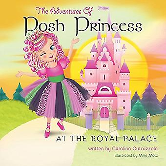 The Adventures of Posh Princess - At the Royal Palace by Carolina Cut