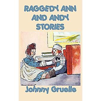 Raggedy Ann and Andy Stories by Johnny Gruelle - 9781515429388 Book