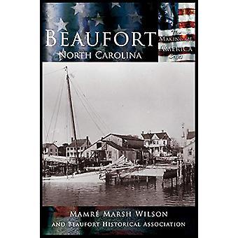Beaufort - North Carolina by Mamre Marsh Wilson - 9781589731097 Book