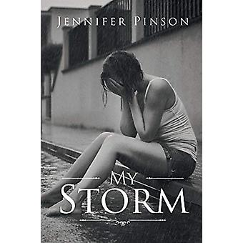 My Storm by Jennifer Pinson - 9781640036833 Book