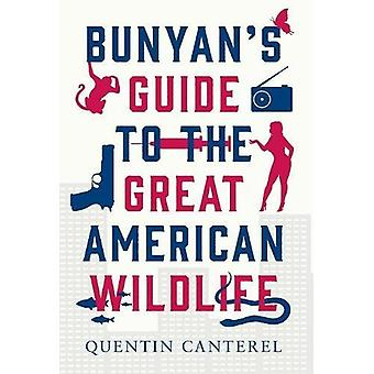 Bunyan's Guide to the Great American Wildlife - What Happens When the