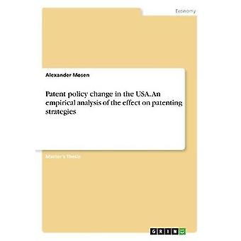 Patent Policy Change in the USA. an Empirical Analysis of the Effect