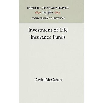 Investment of Life Insurance Funds by David McCahan - 9781512813128 B
