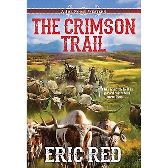 The Crimson Trail by Eric Red