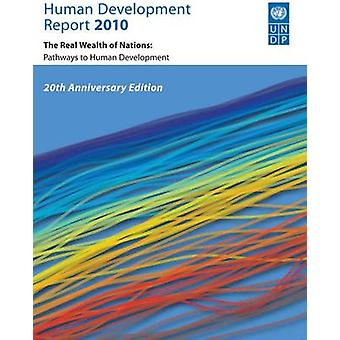 Human Development Report 2010 by Edited by United Nations Development Programme