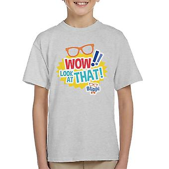 Blippi Wow Look At That Kid's T-Shirt