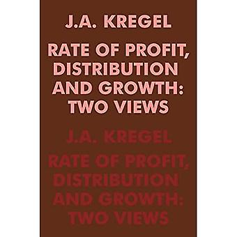 Rate Of Profit, Distribution And Growth